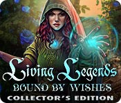 Living Legends: Bound by Wishes Collector's Edition